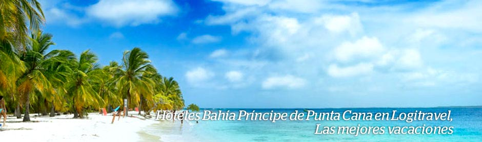 Hoteles Bahia Principe de Punta Cana en Logitravel, Las mejores vacaciones