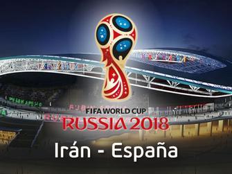 Irán - España (Copa Mundial 2018)